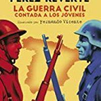 La Guerra Civil contada a los jóvenes (No ficción ilustrados)